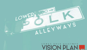 Lower Polk Alleyways Vision Plan